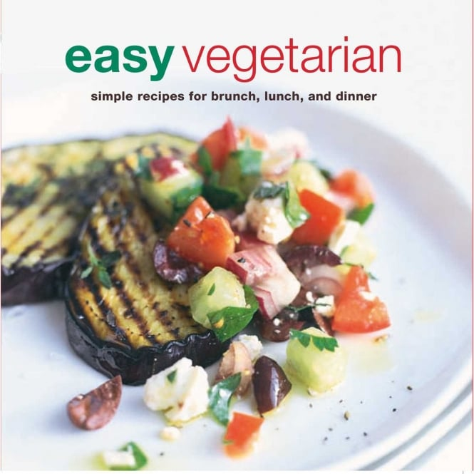 Easy Vegetarian: Simple Recipes for Brunch, Lunch and Dinner