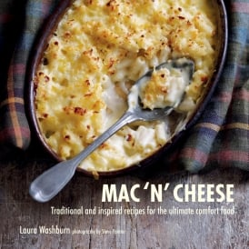 Mac 'n' Cheese: Traditional & inspired recipes for the ultimate comfort food