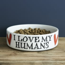 I Love My Humans Small Dog Bowl