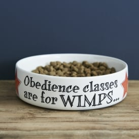 Obedience Classes are for Wimps Large Dog Bowl