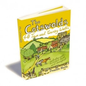 The Cotswolds - 40 Town and Country Walks